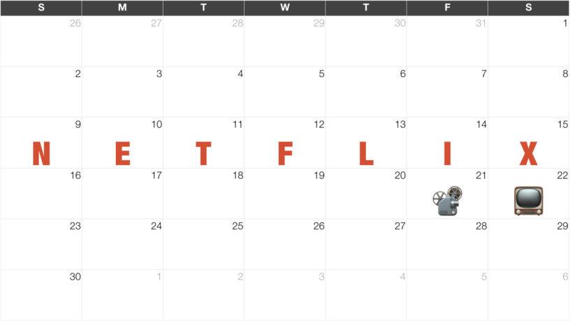 Netflix (ネットフリックス) 新着・配信予定カレンダー